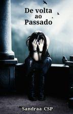 De volta ao Passado [PARADA] by _sycsp