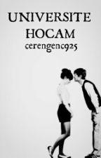 Üniversite Hocam by cerengenc925