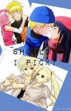 Who to Pick? (NaruHina/NaruIno/NaruSaku) by GCNicole