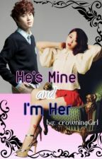 He's Mine and I'm Her by crowningGirl