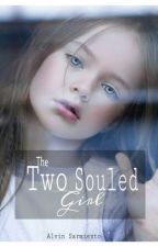 Two Souled Girl by ALVinturous