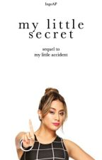 My Little Secret (ON HOLD) by IngoAP