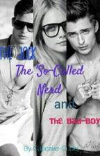 The Jock, The 'so-called' Nerd and The BadBoy by Cupcake-Cupid