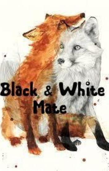 Black & White Mate