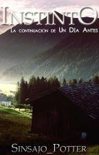 """Instinto-""""Un día antes"""". by Jensajo"""
