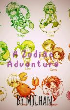 A Zodiac Adventure by MJChan101