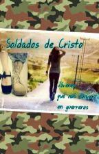 Soldados de Cristo by victoriaaline28