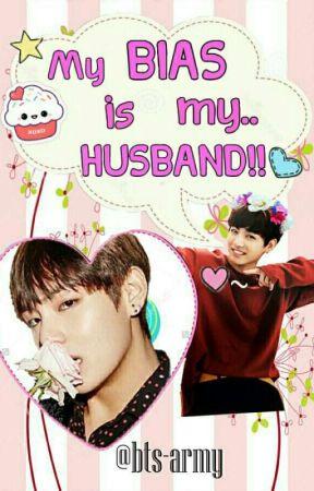 COMPLETE] My BIAS is my  HUSBAND!!(Vkook/Taekook)(boyxboy
