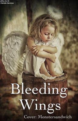 Bleeding Wings - Kapitel 1. Ich will dich nicht
