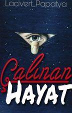 ÇALINAN HAYAT by Lacivert_Papatya