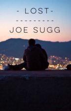 Lost - Joe Sugg Fanfiction by ohsnapitztiff_