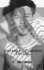 Instabile||Cameron Dallas. by benedettabmaggiore