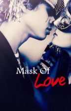 Mask of Love (Oneshot) by Ayaireen