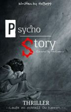 Psycho Story [Beendet] by HeBe99
