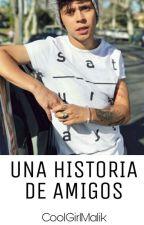 Una Historia de Amigos- Mario Ruiz y Zayn Malik by CoolGirlMalik