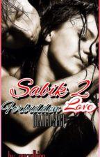 SABIK 2.....FORBIDDEN LOVE....by...emzalbino(emmz) by Emmz143
