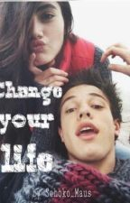 Change your life || (Magcon/Cameron Dallas FF) *abgebrochen* by mikey_is_my_kitten