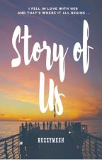 STORY OF US (girlxgirl) BOOK1 by ruzzymeeh