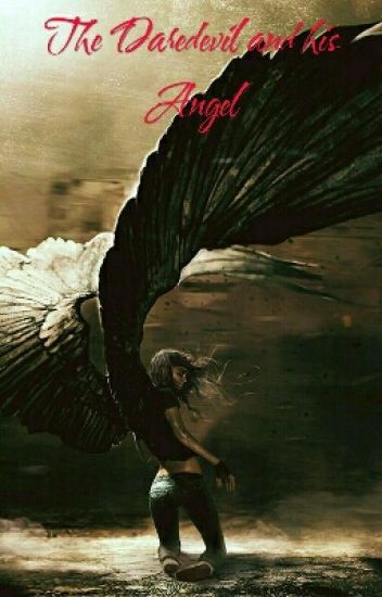 The Devil and his Angel • Marvel Daredevil fanfic • Charlie Cox [ON