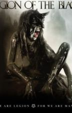 Legion of the Black by SamanthaSharp6