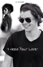 »I need your Love | HS«» by _hemmings96_