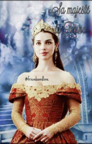 Sa Majesté la Reine