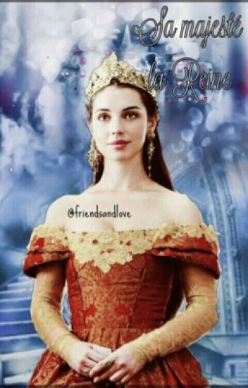 Sa Majesté la Reine (Pause)