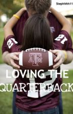 LOVING THE QUARTERBACK by Stephhhh11