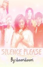 Silence please (UNDER CONSTRUCTION)  by dooridoori