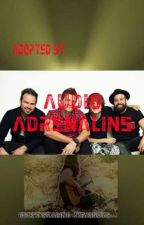 Adopted by Audio Adrenaline? (Guest starring: 'Newsboys') by JesusxFreak