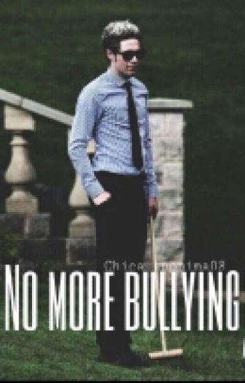 no more bullying niall y tu