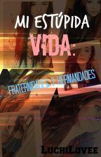 Mi estúpida vida: Fraternidades y Hermandades. by lydeed
