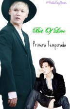 Bet Of Love 1 Temporada + SUGA ADAPTADA by HolaSoyMoon
