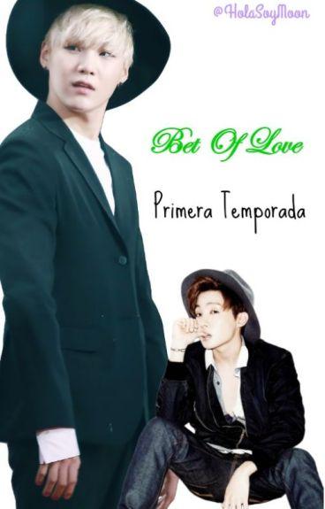 Bet Of Love 1 Temporada + SUGA ADAPTADA