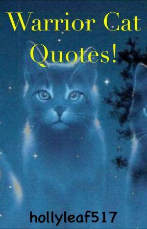 Warrior Cat Quotes Thrushpelt Wattpad