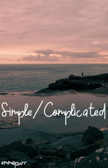 Simple/Complicated (Robert Chase x OC)