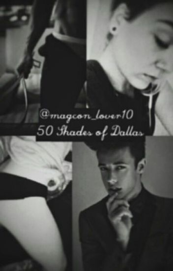 50 Shades of Dallas (Cameron Dallas)