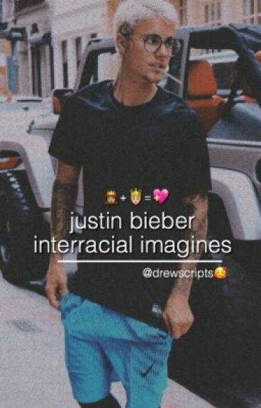 Justin Bieber Interracial Imagines ♡