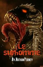 Le surhomme by NathanPerney
