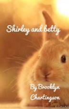 Shirley and Betty by brooklynwrites