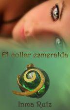 El collar esmeralda by irm15025
