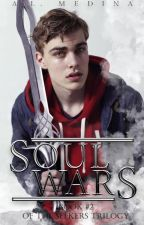 Soul Wars | Book II of the Seekers Trilogy by liann_aixa