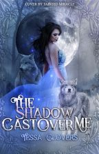 The Shadow Cast Over Me by ttoteatspie