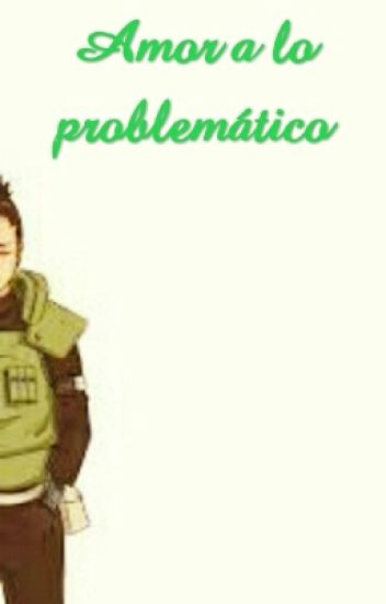 Amor a lo problemático (En Edición)