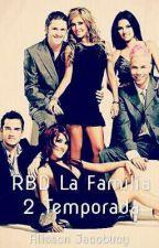 RBD La Familia 2 Temporada by AlissonJJacobucy