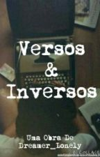 Versos&Inversos by Dreamer_Lonely