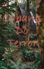 Cabana do terror by wesleiy