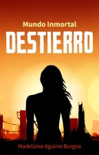 DESTIERRO - Mundo Inmortal ‪#1 by Wind21