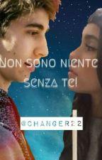 non sono niente senza te![favij] by Changer22