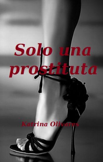 Solo una prostituta -Borrador-